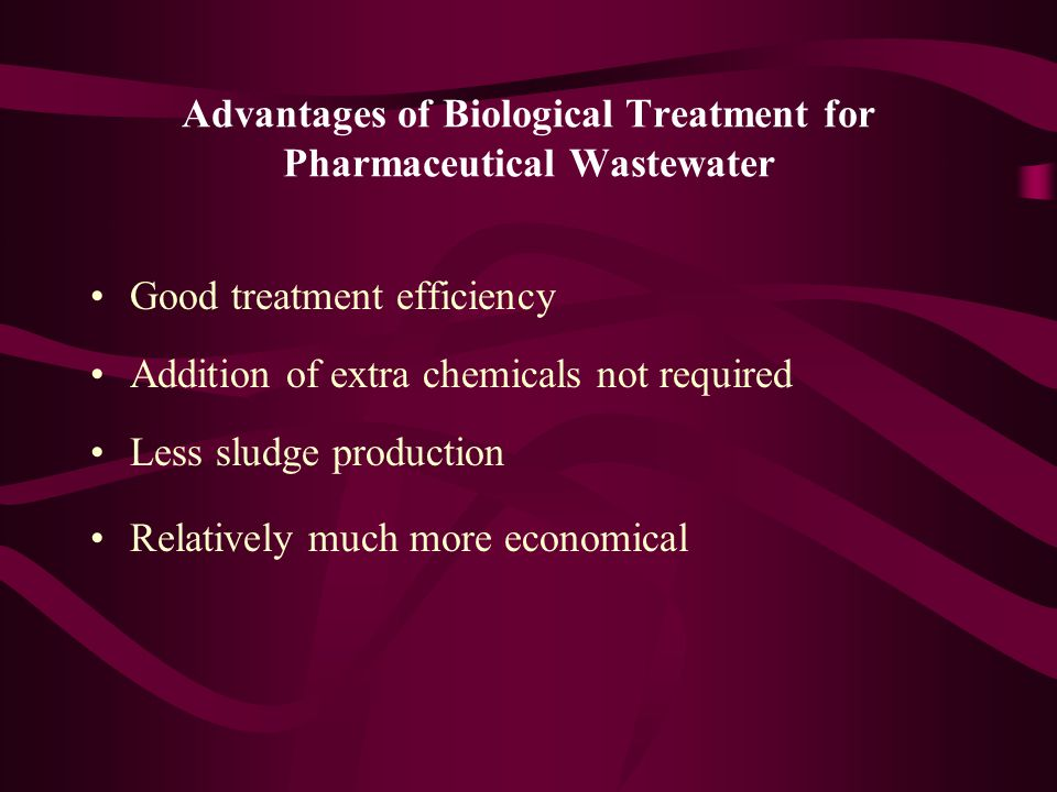 Advantages of Biological Treatment for Pharmaceutical Wastewater