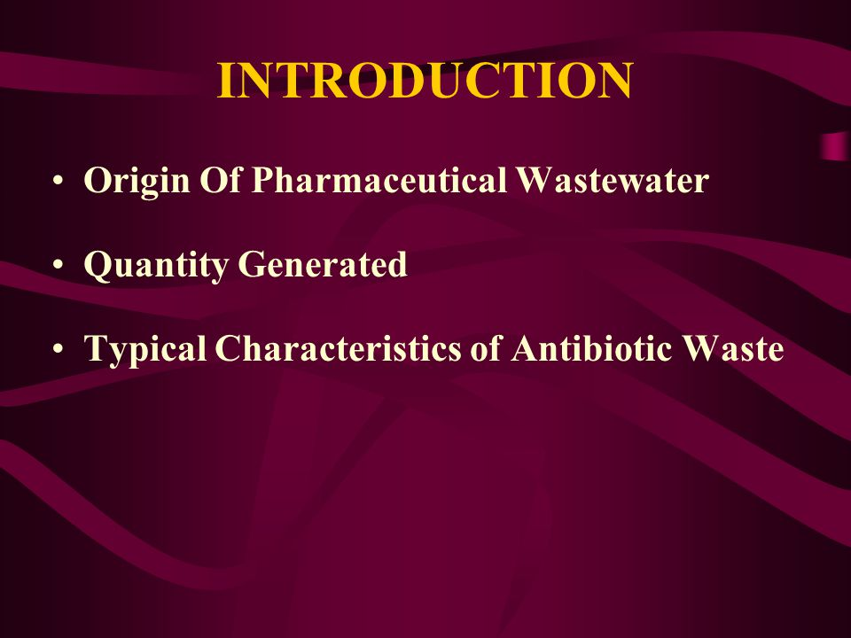 INTRODUCTION Origin Of Pharmaceutical Wastewater Quantity Generated