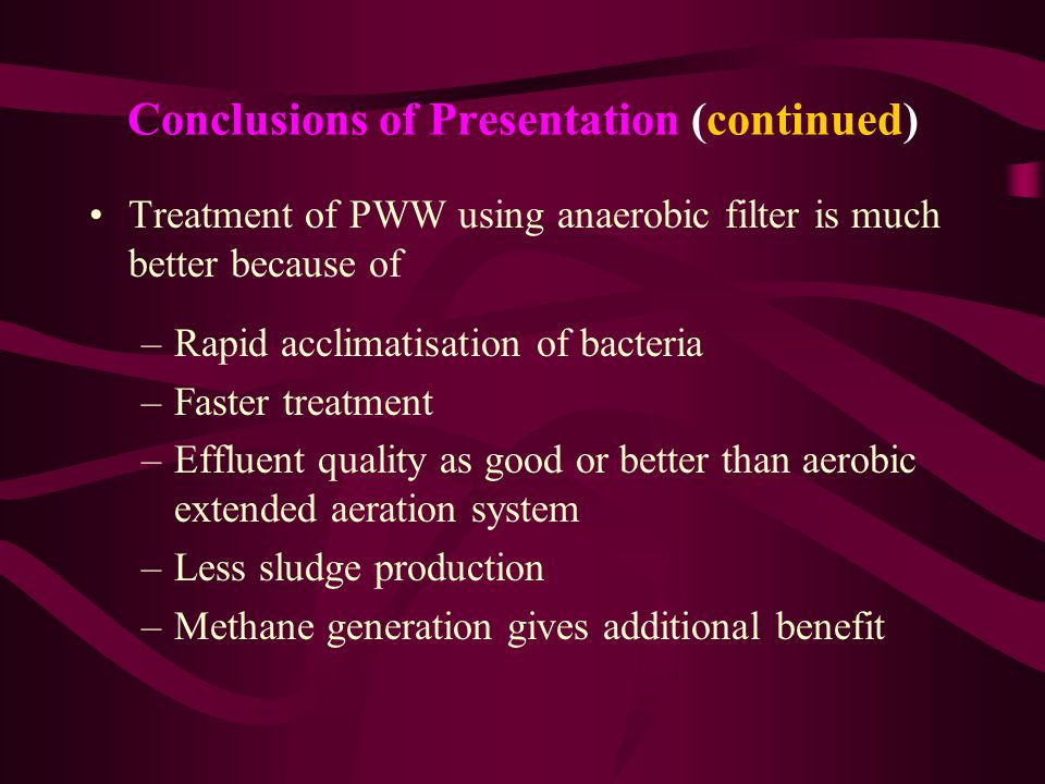 Conclusions of Presentation (continued)