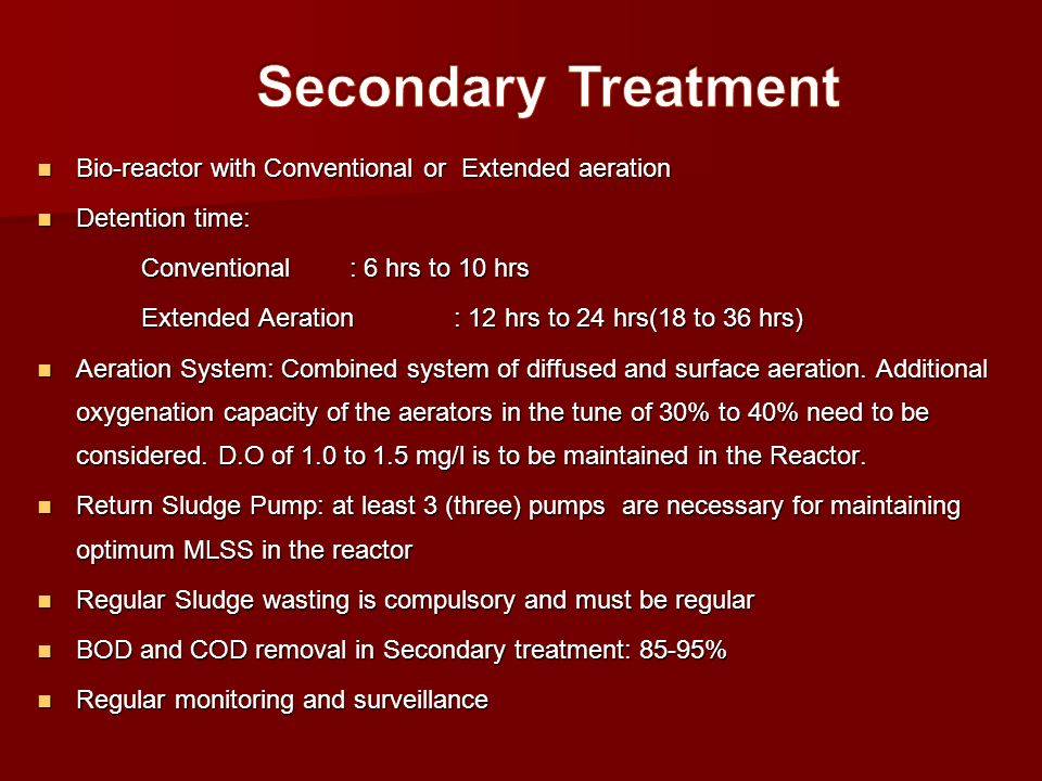 Secondary Treatment Bio-reactor with Conventional or Extended aeration