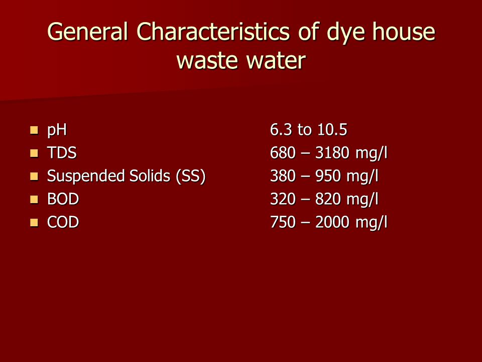General Characteristics of dye house waste water