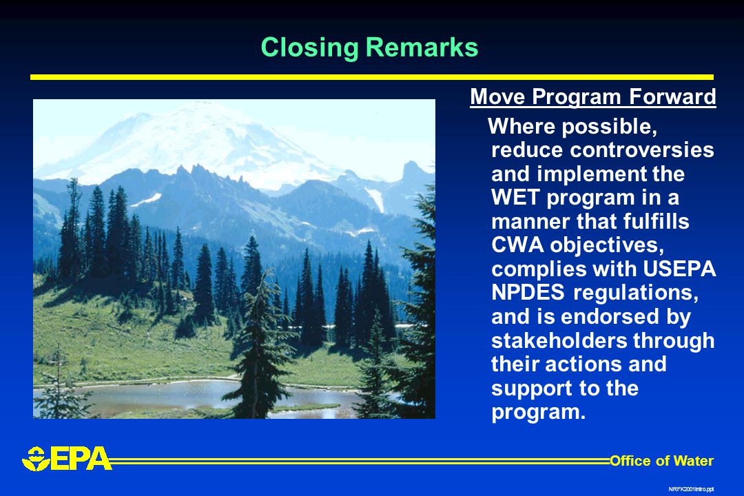 Closing Remarks Move Program Forward