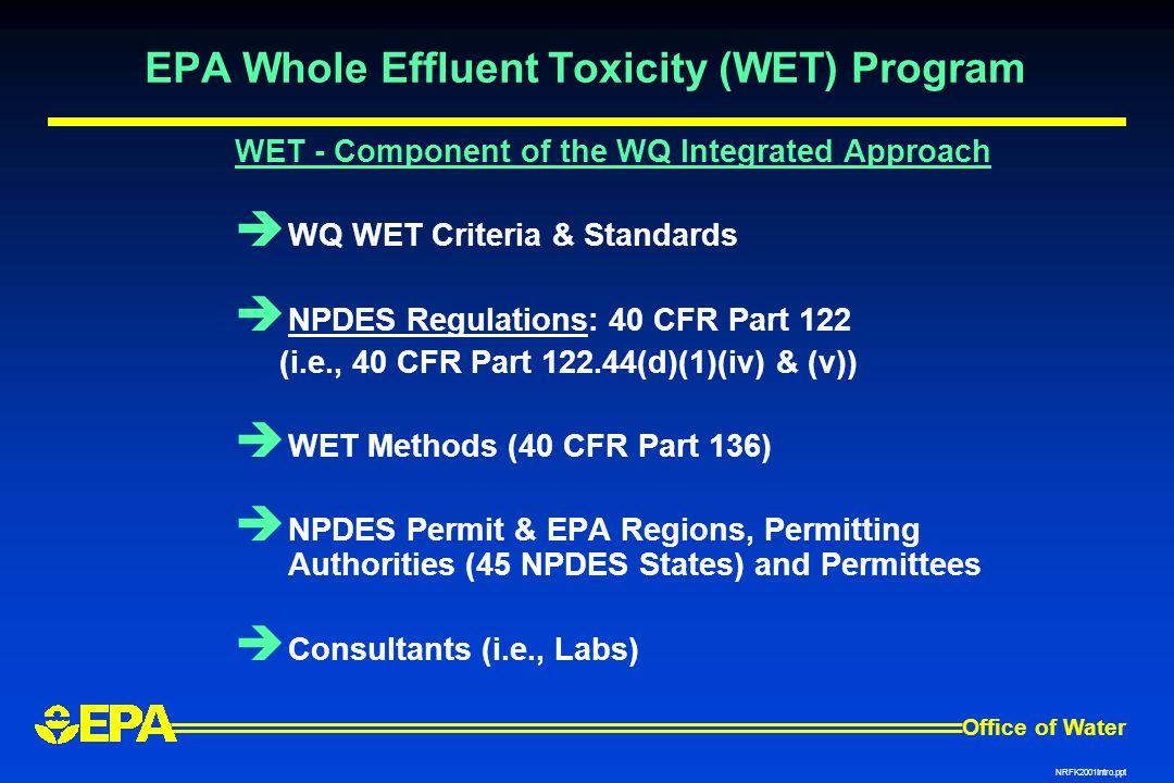 EPA Whole Effluent Toxicity (WET) Program