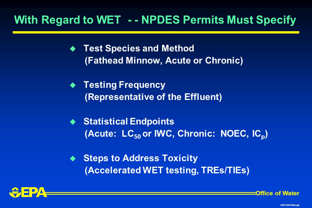 With Regard to WET - - NPDES Permits Must Specify