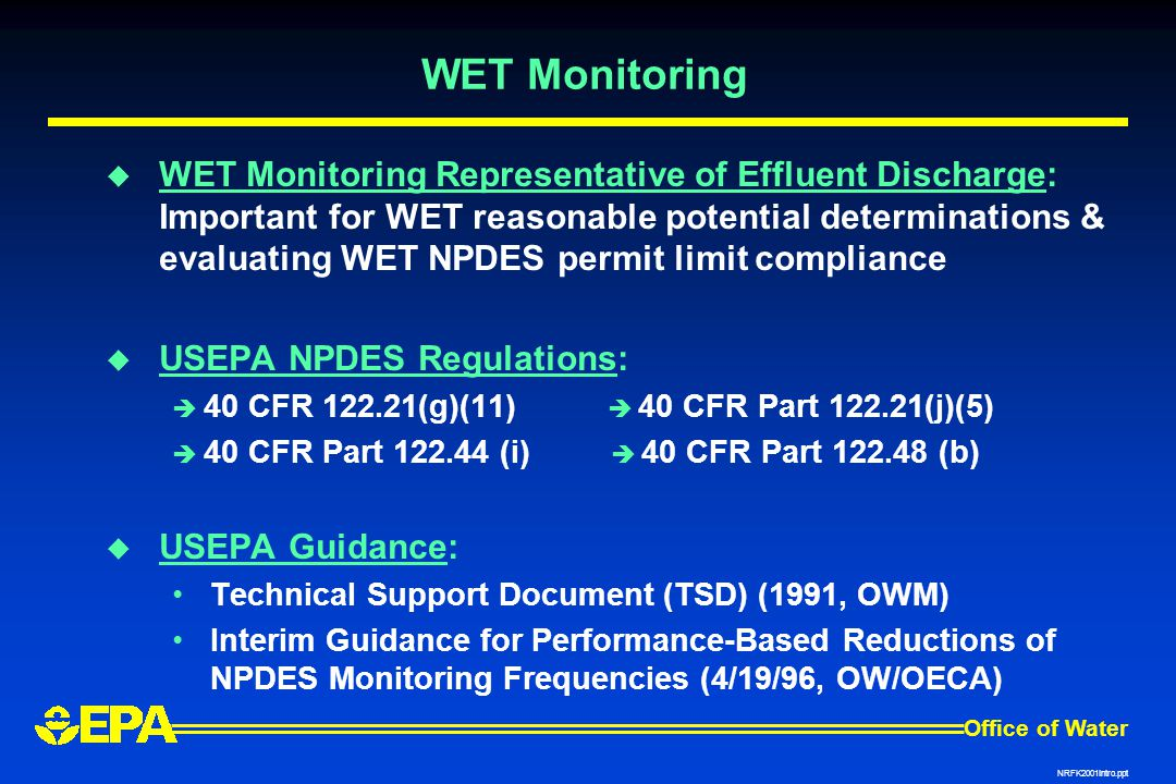 WET Monitoring