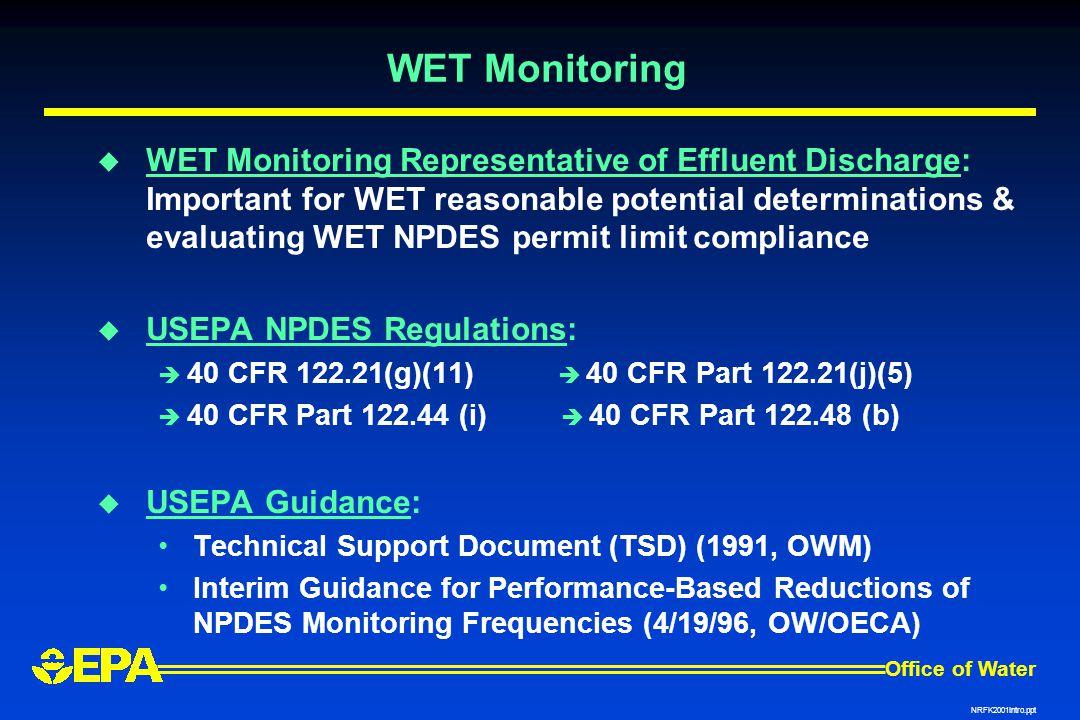 WET Monitoring