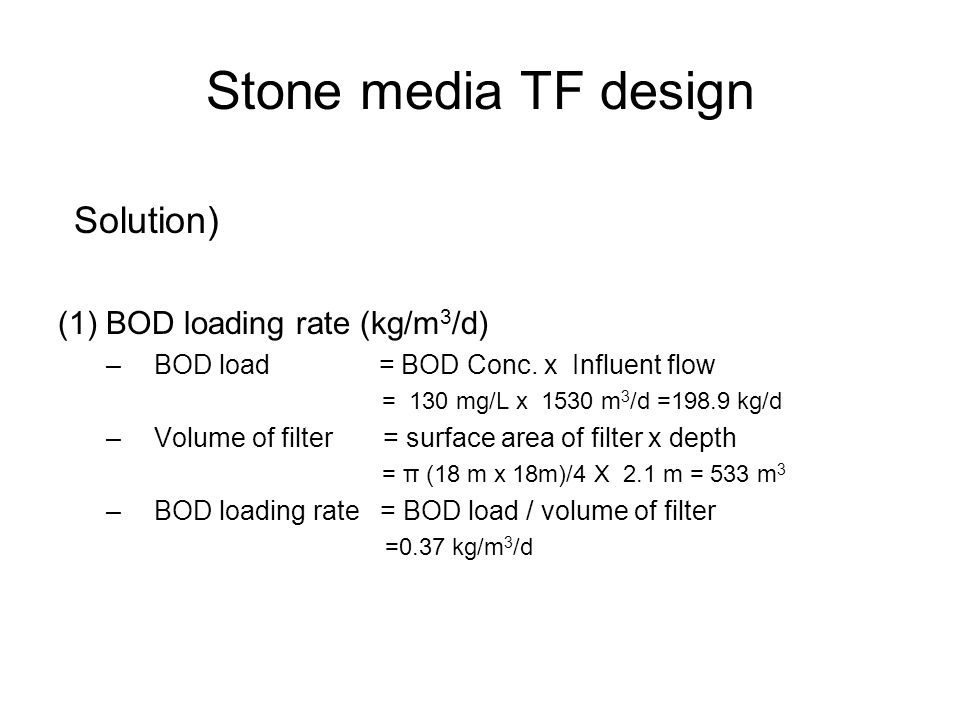 Stone media TF design Solution) (1) BOD loading rate (kg/m3/d)