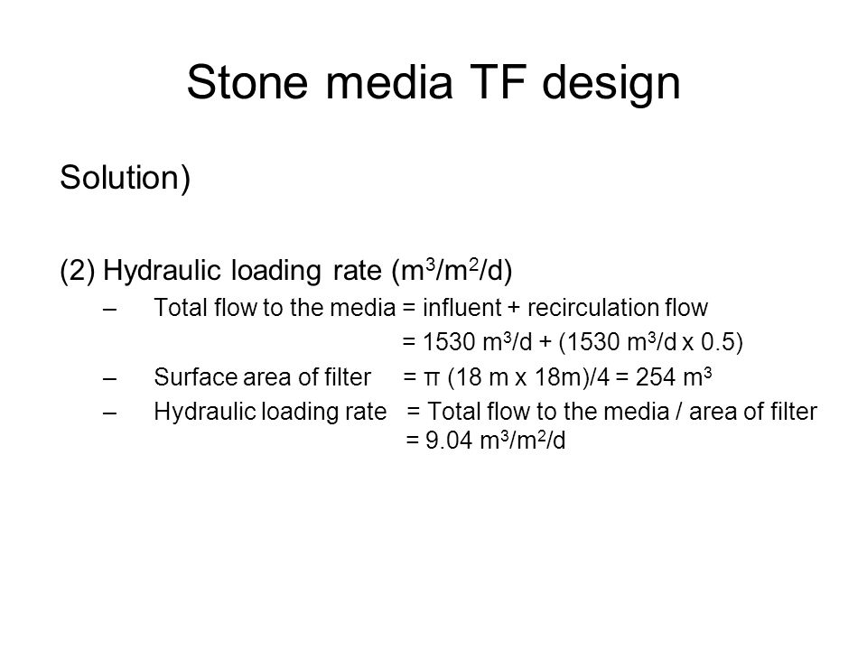 Stone media TF design Solution) (2) Hydraulic loading rate (m3/m2/d)