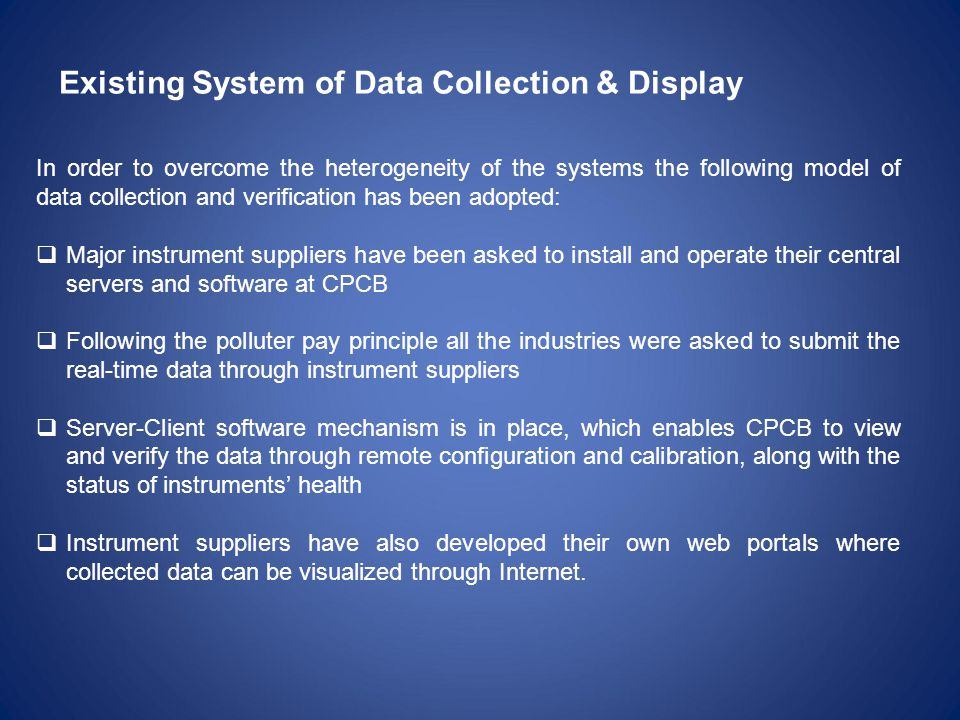 Existing System of Data Collection & Display