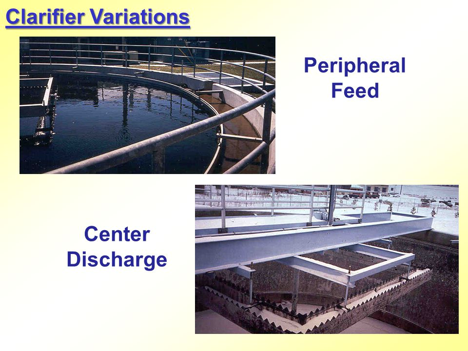 Clarifier Variations Peripheral Feed Center Discharge