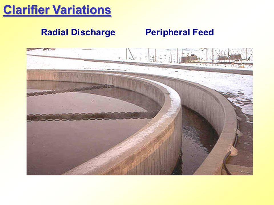 Clarifier Variations Radial Discharge Peripheral Feed