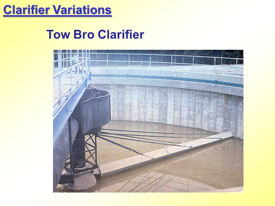 Clarifier Variations Tow Bro Clarifier