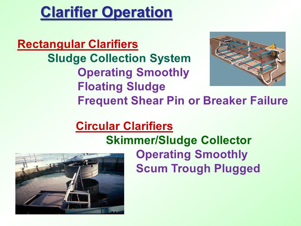 Clarifier Operation Rectangular Clarifiers Sludge Collection System