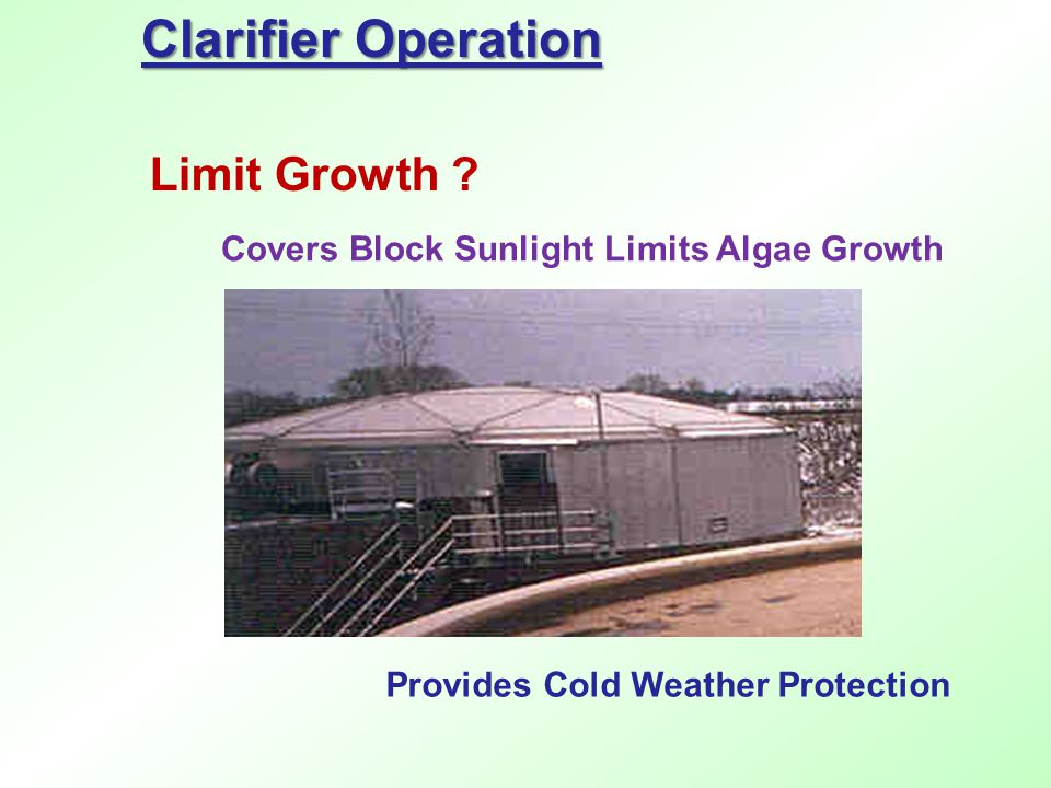 Clarifier Operation Limit Growth