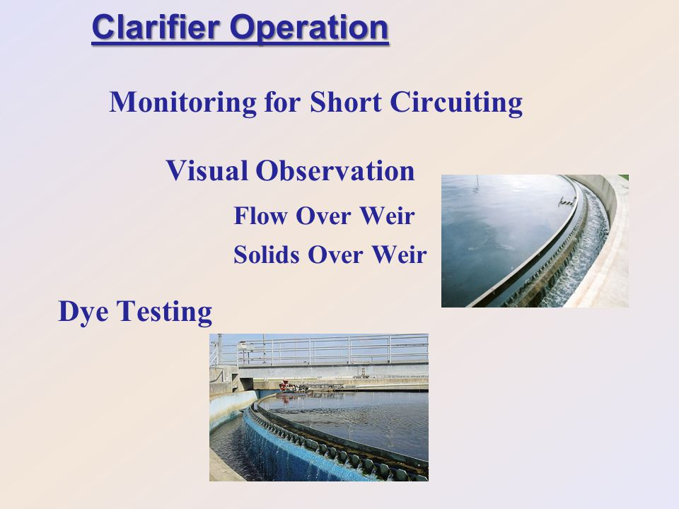 Clarifier Operation Monitoring for Short Circuiting Visual Observation