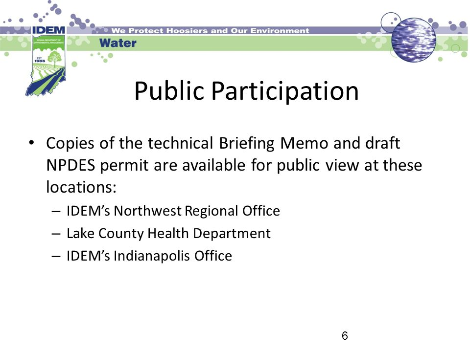 Public Participation Copies of the technical Briefing Memo and draft NPDES permit are available for public view at these locations: