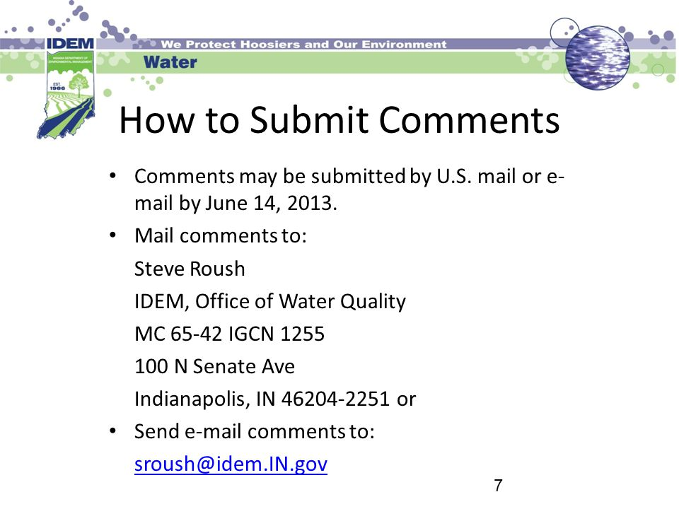 How to Submit Comments Comments may be submitted by U.S. mail or e-mail by June 14, 2013. Mail comments to: