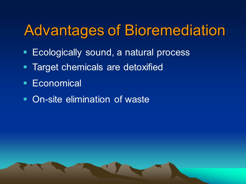 Advantages of Bioremediation