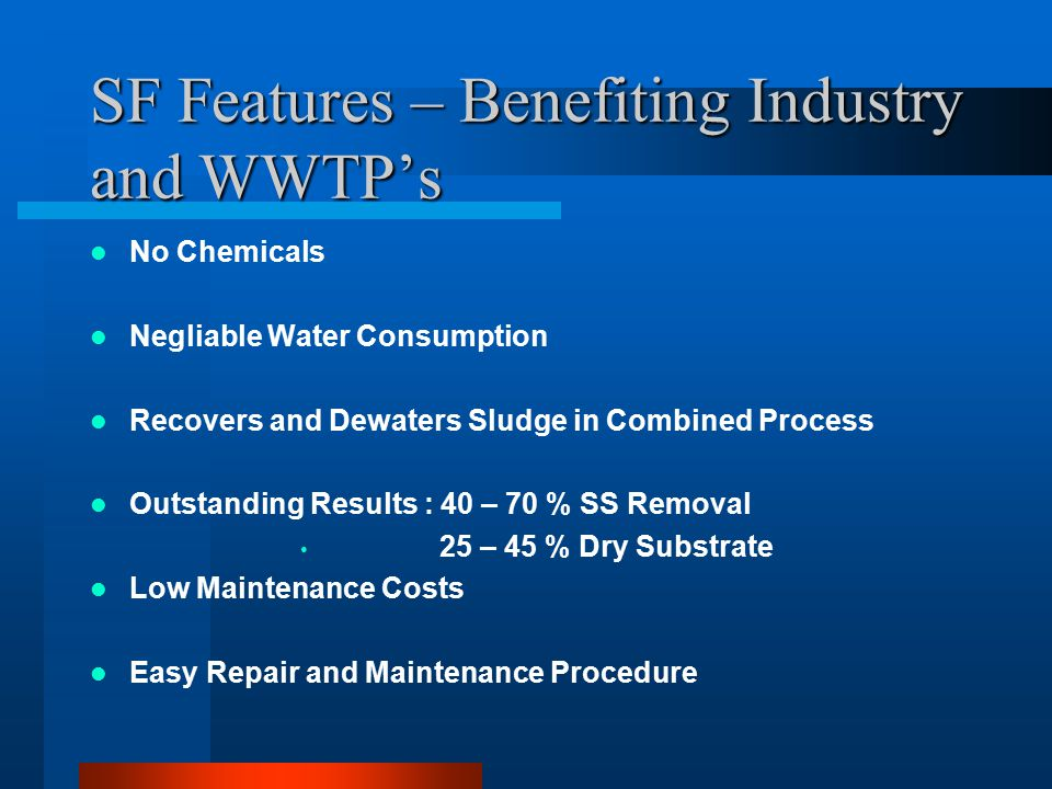 SF Features – Benefiting Industry and WWTP's