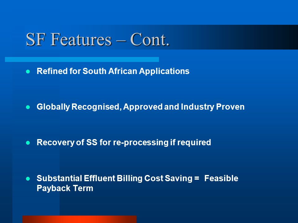 SF Features – Cont. Refined for South African Applications