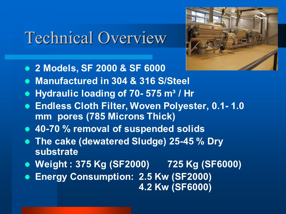 Technical Overview 2 Models, SF 2000 & SF 6000