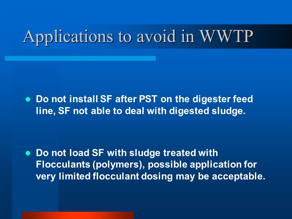Applications to avoid in WWTP