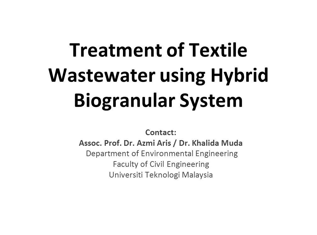 Treatment of Textile Wastewater using Hybrid Biogranular System
