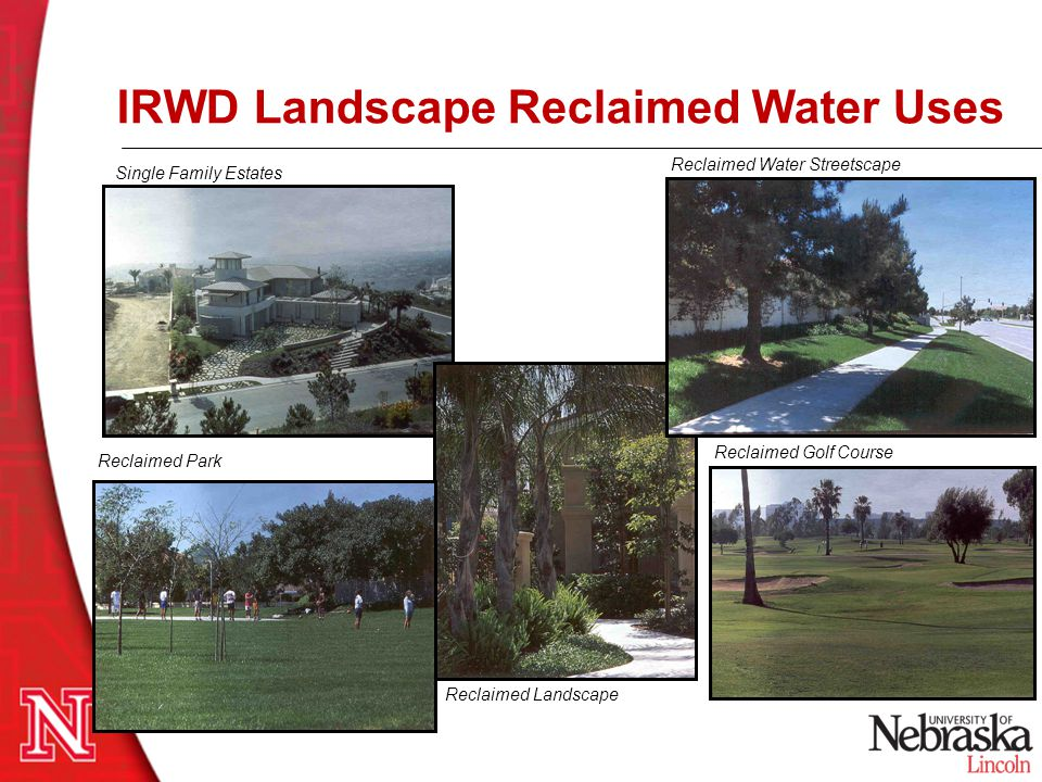 IRWD Landscape Reclaimed Water Uses
