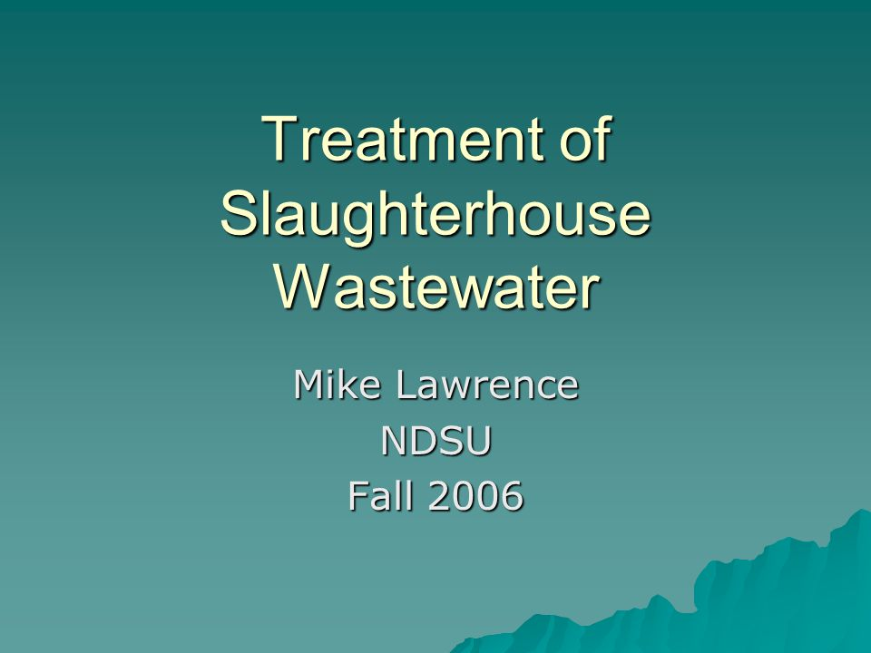 Treatment of Slaughterhouse Wastewater