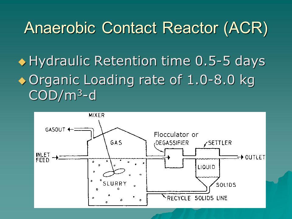 Anaerobic Contact Reactor (ACR)