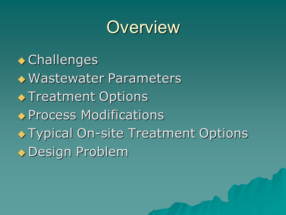 Overview Challenges Wastewater Parameters Treatment Options