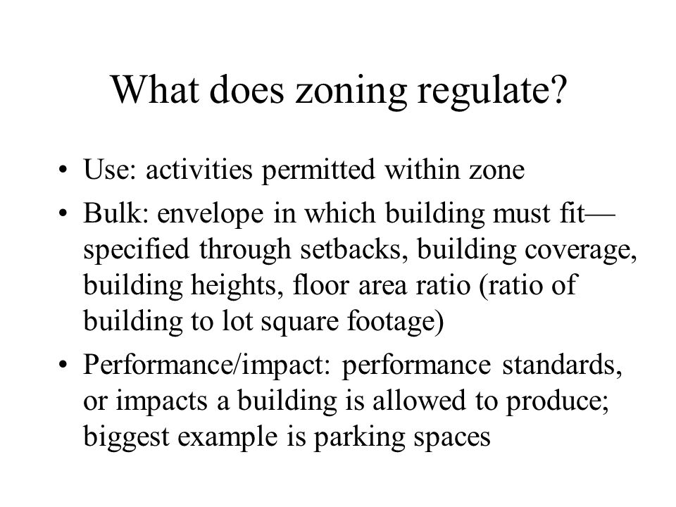 What does zoning regulate