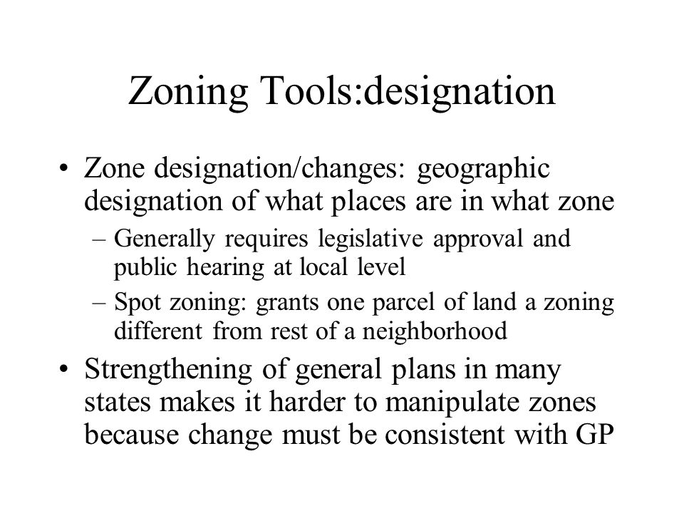 Zoning Tools:designation