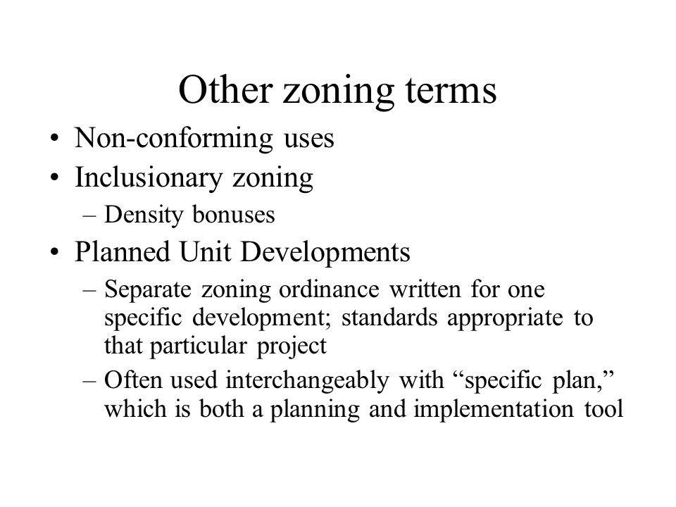 Other zoning terms Non-conforming uses Inclusionary zoning