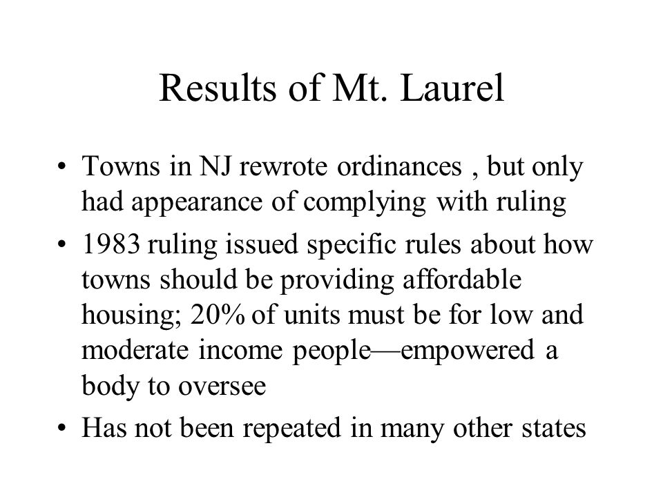 Results of Mt. Laurel Towns in NJ rewrote ordinances , but only had appearance of complying with ruling.