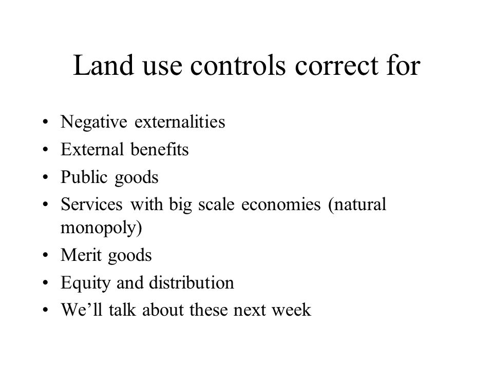 Land use controls correct for