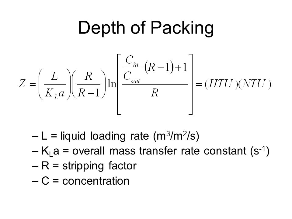 Depth of Packing L = liquid loading rate (m3/m2/s)