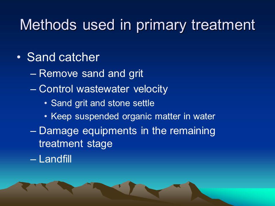 Methods used in primary treatment