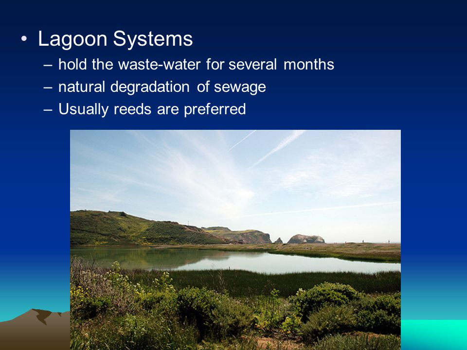 Lagoon Systems hold the waste-water for several months
