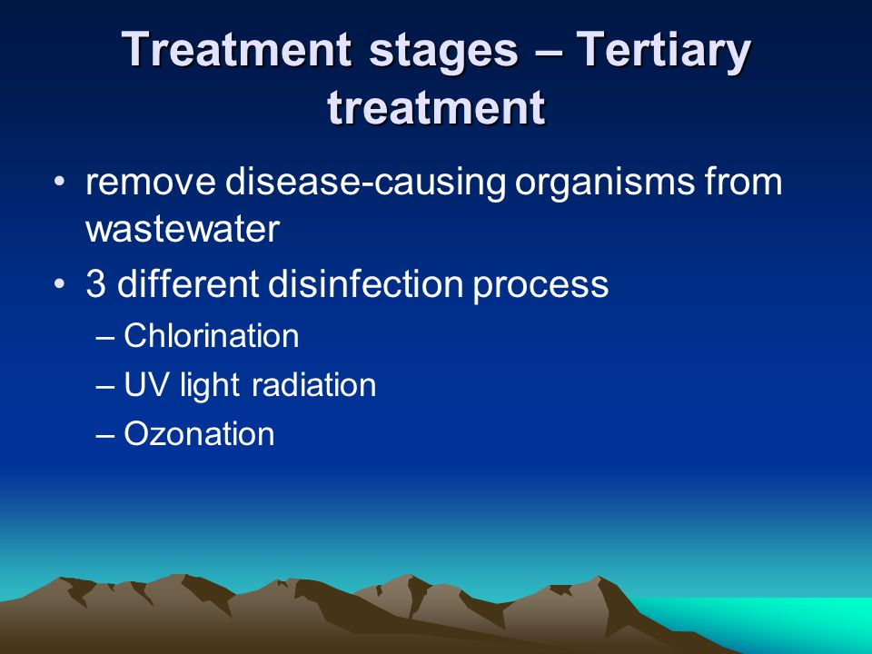 Treatment stages – Tertiary treatment