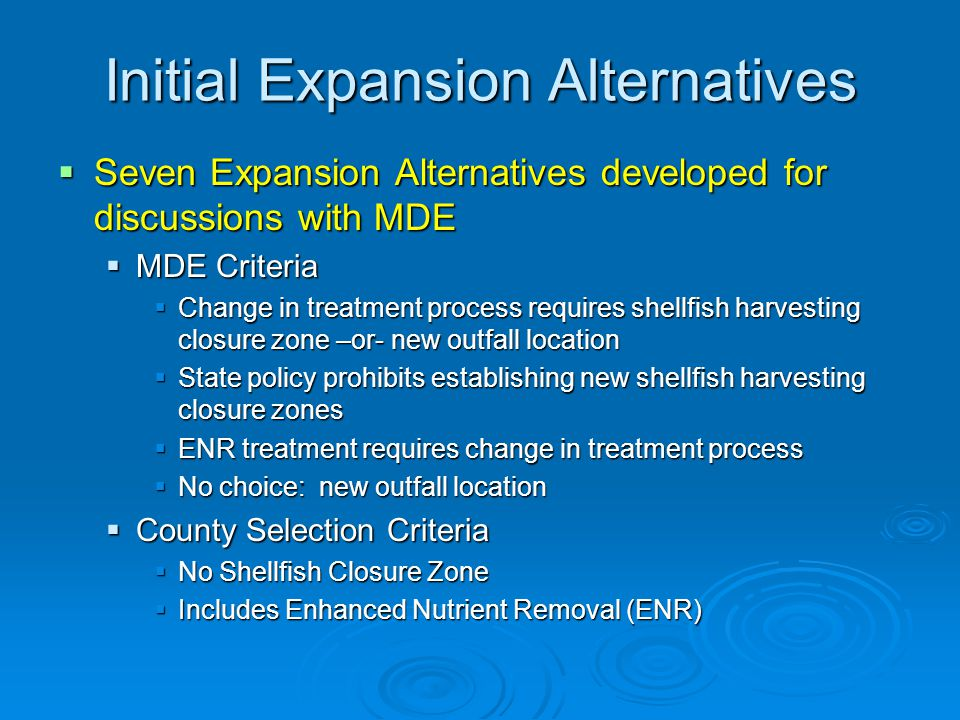 Initial Expansion Alternatives