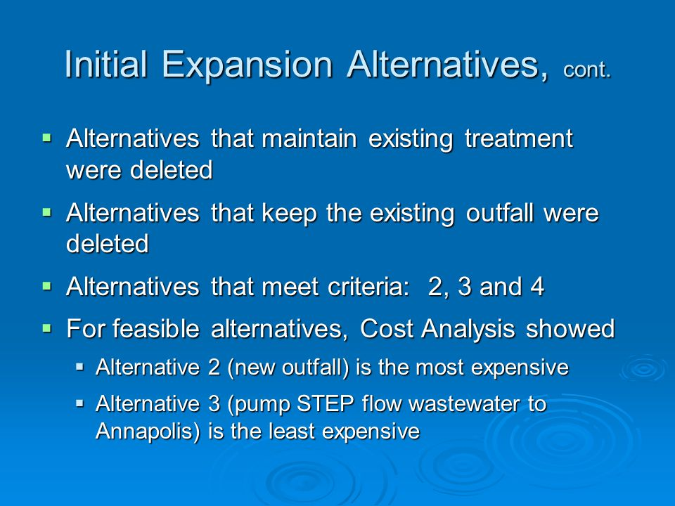 Initial Expansion Alternatives, cont.