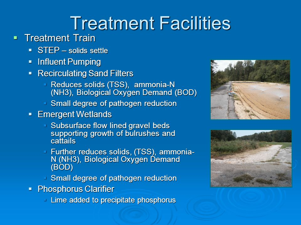 Treatment Facilities Treatment Train STEP – solids settle