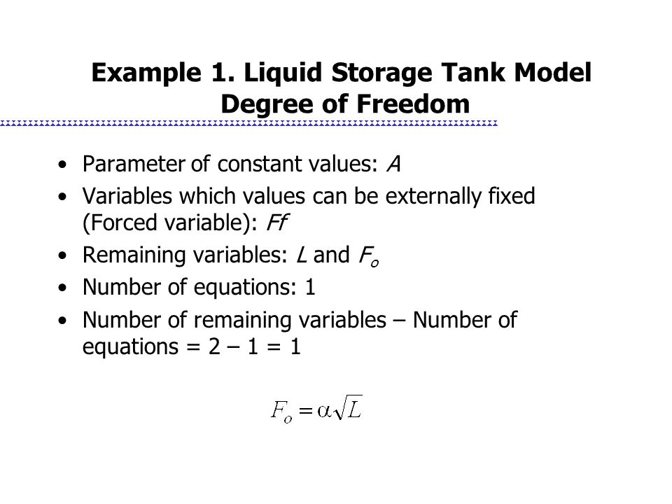 Example 1. Liquid Storage Tank Model Degree of Freedom