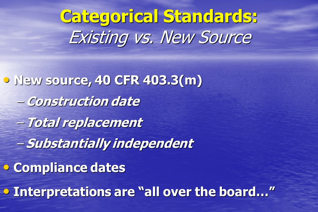 Categorical Standards: Existing vs. New Source