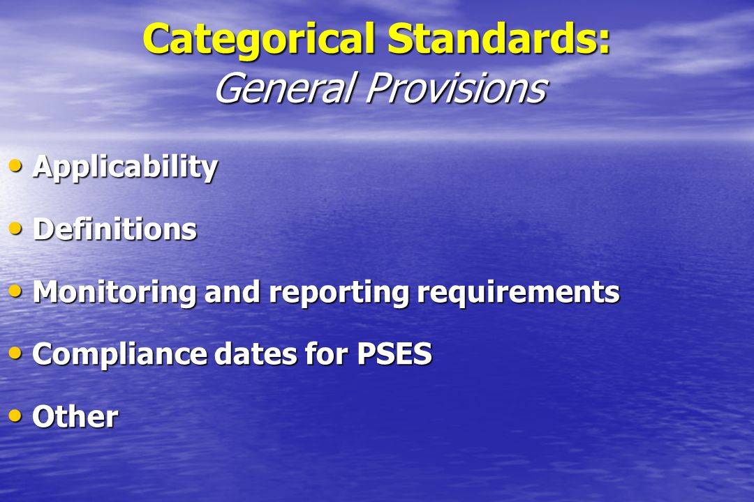 Categorical Standards: General Provisions