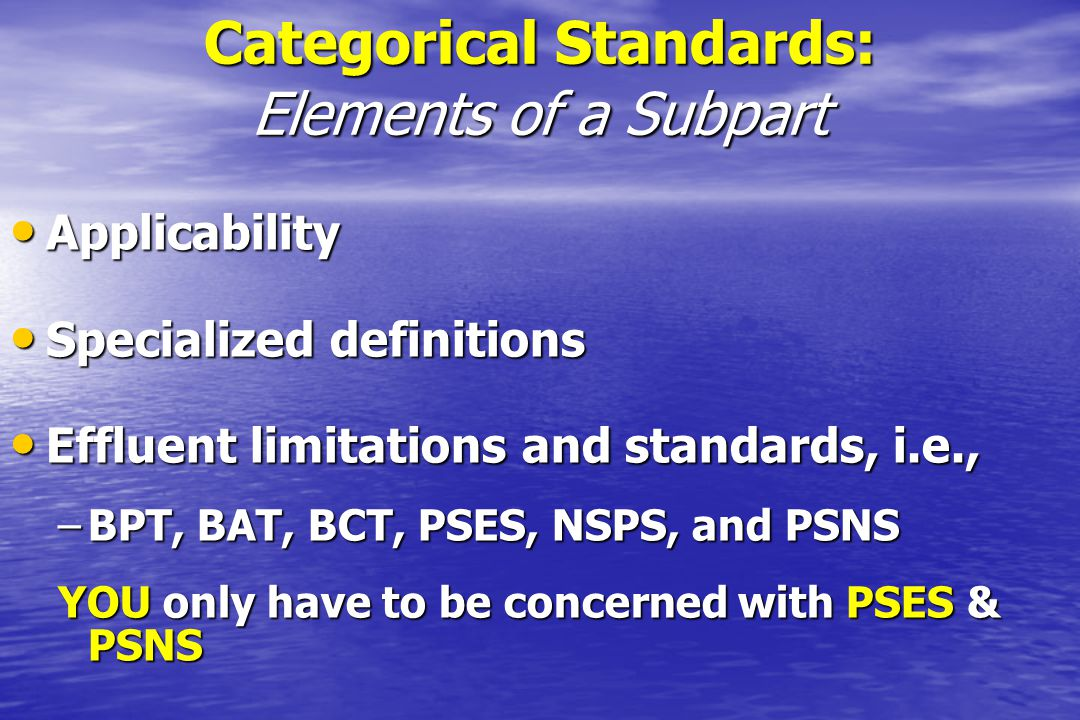 Categorical Standards: Elements of a Subpart