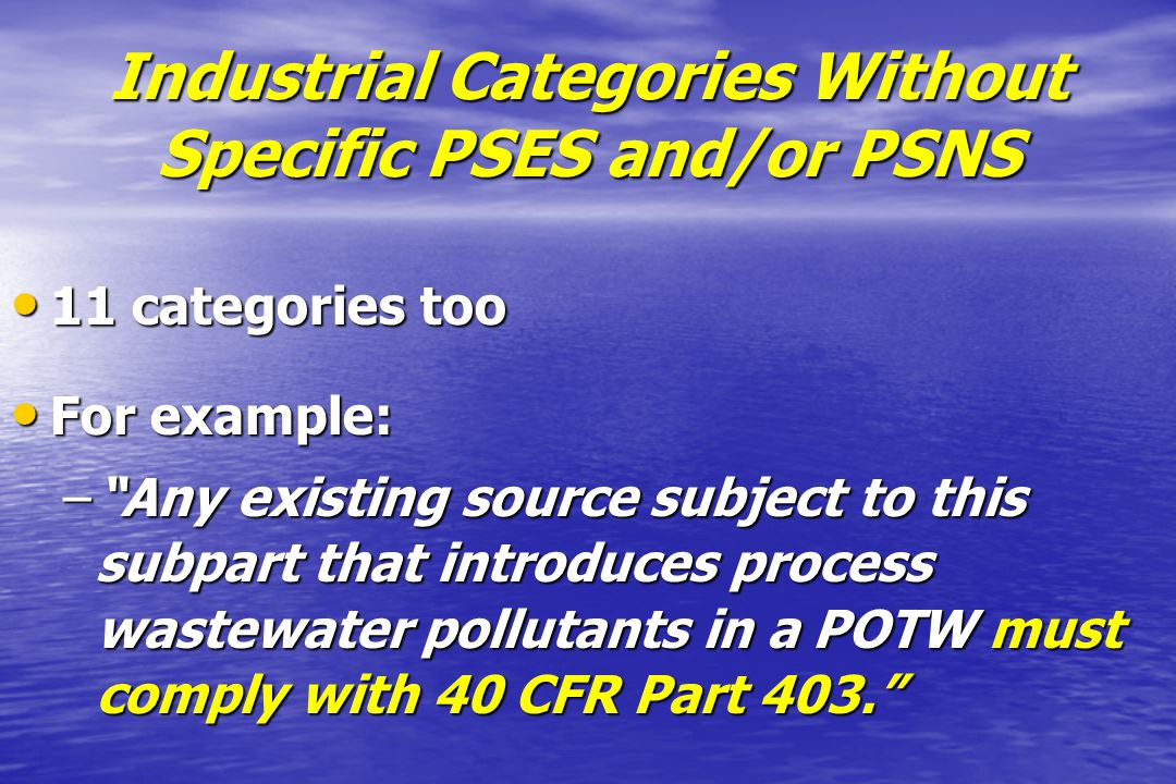 Industrial Categories Without Specific PSES and/or PSNS