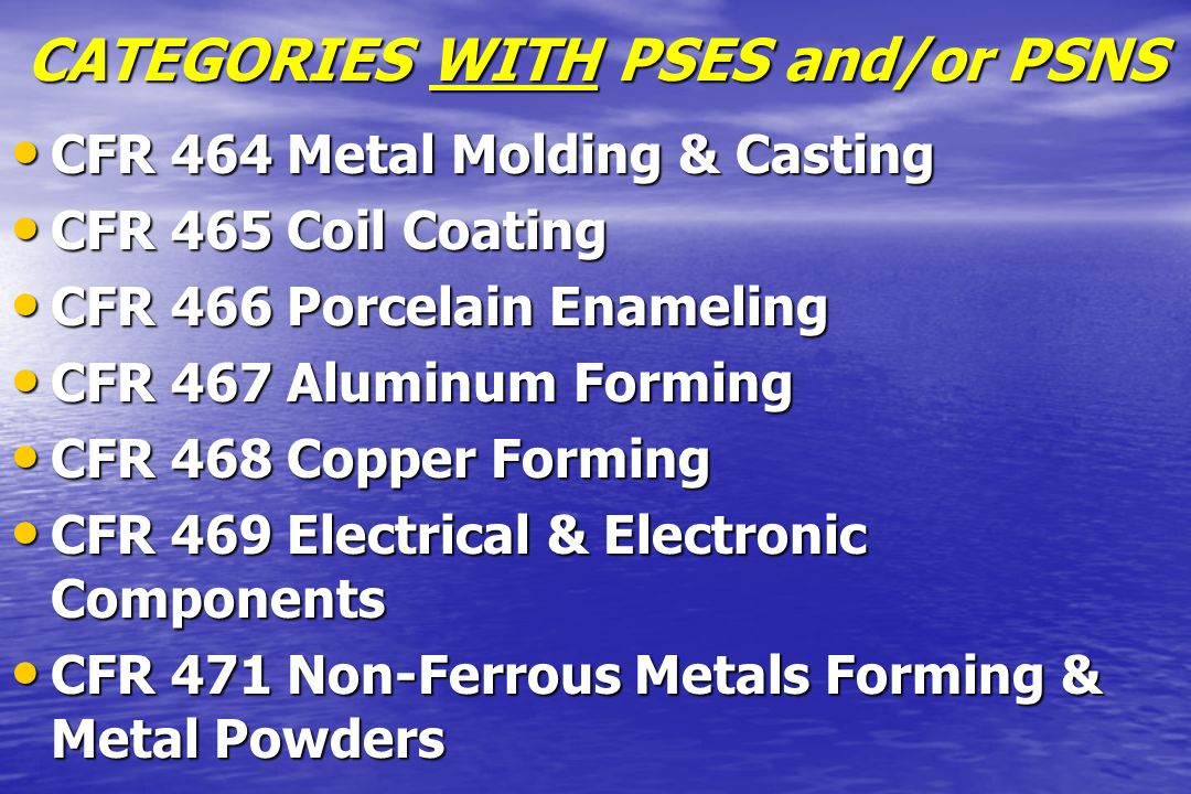 CATEGORIES WITH PSES and/or PSNS