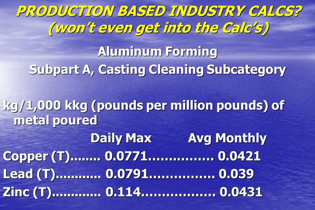 PRODUCTION BASED INDUSTRY CALCS (won't even get into the Calc's)